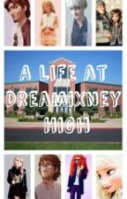 A Life at Dreamixney High by PrincessSelene04