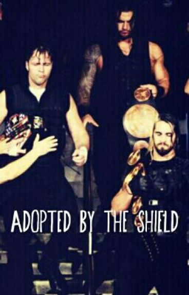 Adopted By The Shield