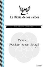La Biblia De Los Caídos by jeansanabria9