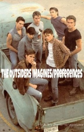 The Outsiders imagines/preferences by CarleighJasperson_