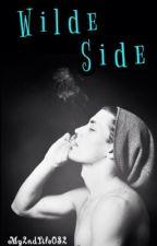 Wilde Side - Book 1 by My2ndLife032