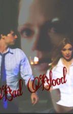 Bad Blood by rhicks14