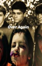 Over Again by Harrysdimples20