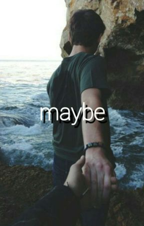 MAYBE (MUKE CLEMMINGS) by doublwbe