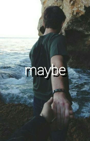 MAYBE (MUKE CLEMMINGS)