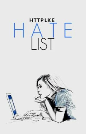 hate list ➳ a.i by httplke