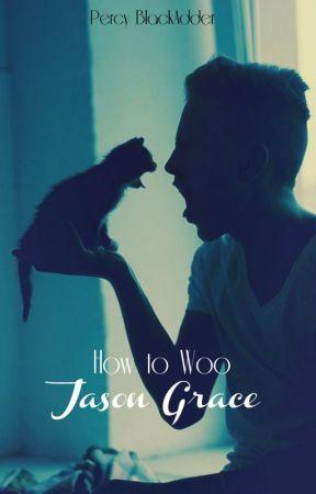 How to Woo Jason Grace // Jercy by Opheliac_