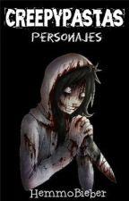 Creepypastas: Personajes by HemmoBieber