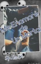 Me Enamore de Un Mortal •James Maslow & _____• TERMINADA by 1Liz69