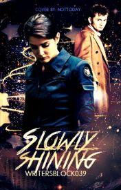 Slowly Shining (Book Two of The Creators Saga) by WritersBlock039