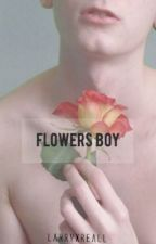 flowers boy ❀ larry au by larryxreall