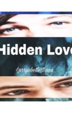 Hidden Love by Larryisbetterthanu