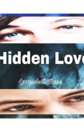 Hidden Love by Larryisbetterthanu