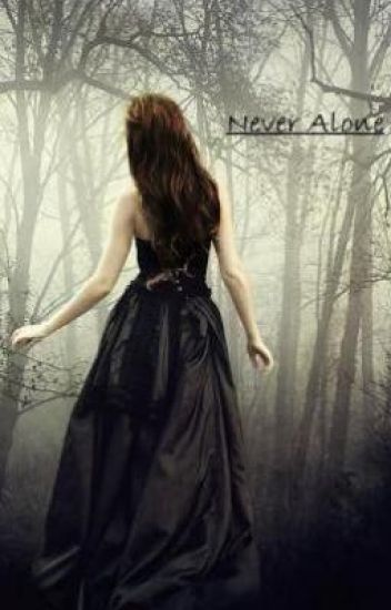 Never Alone.