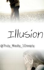 Illusion by Truly_Madly_1Deeply