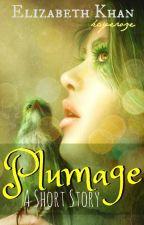 Plumage: A Short Story by kayeroze