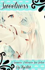 Sweetness (a Yumeiro Patissiere Fan Fiction) by Itgirl88