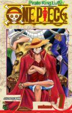 One Piece- Pirate King Luffy! Vol. 1 by PrankishElm4540