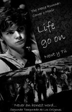 The Maze Runner: Life Go On (Newt y Tú) Correr o Morir by LaliFreedom