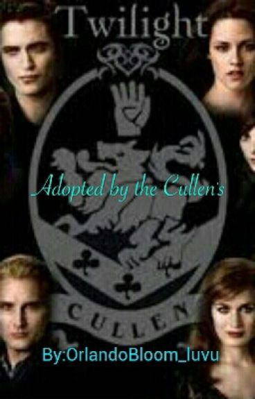 Adopted by the Cullen's