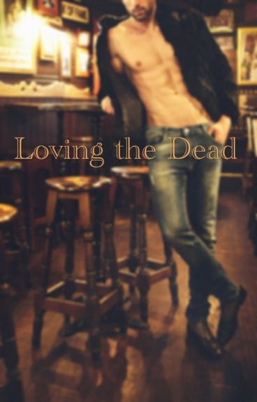 Loving the Dead (Boyxboy)
