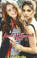 Alexis' Unwanted Plan [GIRLXGIRL] by CrushKoSiCharm