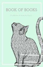 Book of Books (wattpad) by BabyxSpicex