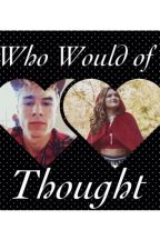 Who would've thought [ Chachi Gonzales & Kian Lawley] by Splash27