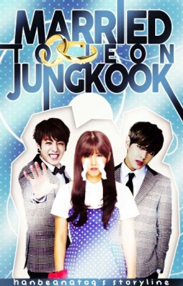 Married To Jeon Jungkook (completed)