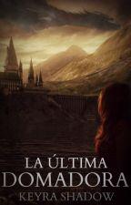 La Última Domadora(Draco Malfoy y Tú) #P.Hollywood by KrazyNerdGirl