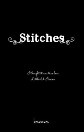 Stitches by kxxvxx