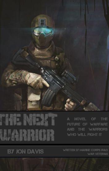 The Next Warrior