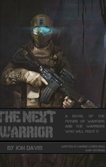 The Next Warrior by JonKDavis