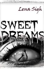 Sweet Dreams by Sigh-Lena