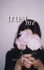 Trust me  by Perfecxion