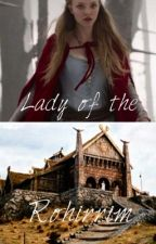 Lady of the Rohirrim: [Legolas Fanfic] by indialoveXOX