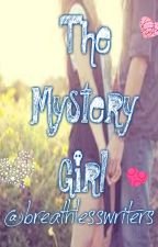 The Mystery Girl. by breathlesswriters