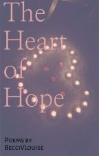 The Heart Of Hope by BecciVLouise