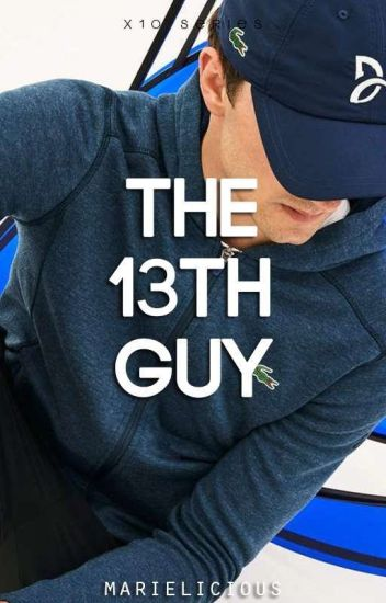 The 13th Guy [On-going]