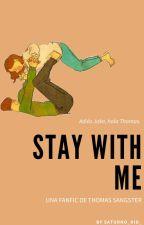 Thomas Sangster y tu  Stay with me by joshiecutiepie