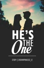 He's The One by CrownPrincess12