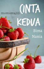 BIMA - NANIA : CINTA KEDUA by momomalili
