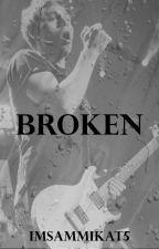 Broken by IMSammiKat5