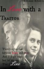 ON HOLD In love with a trator~dramione by Xxx_JuDjE_xxX