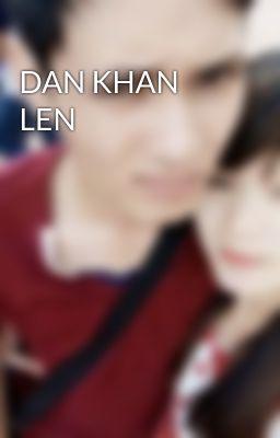 DAN KHAN LEN