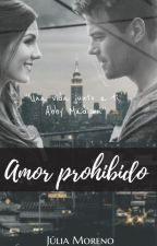 Amor Prohibido [#1] by ItsTisdale