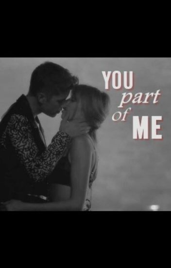 You part of me.