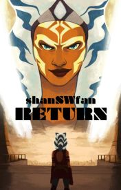 The Unchronicled Adventures of Ahsoka Tano, Book Six by shanSWfan