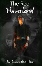 The Real Neverland // WATTYS 2015 by Rummples_Dad