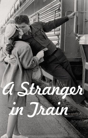 A Stranger in Train